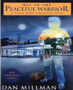 Way of the Peaceful Warrior - Dan Millman